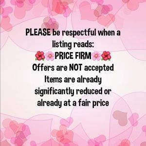 🌷Some prices are FIRM, others are not🌷